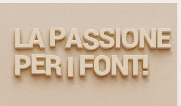 la passione per i Fonts